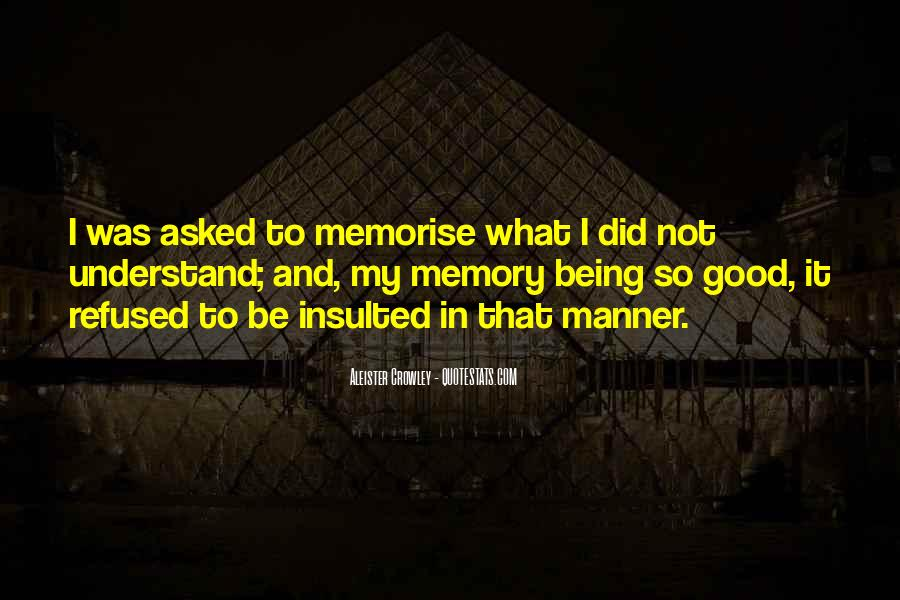 Quotes About Being Only A Memory #217896