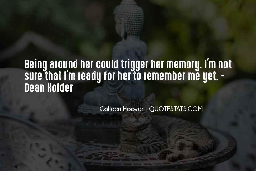 Quotes About Being Only A Memory #223605