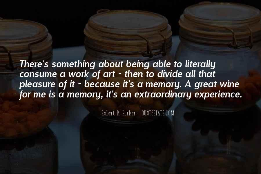 Quotes About Being Only A Memory #357717