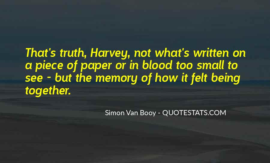 Quotes About Being Only A Memory #361348