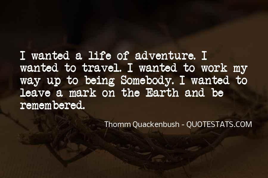 Quotes About Being Only A Memory #377895