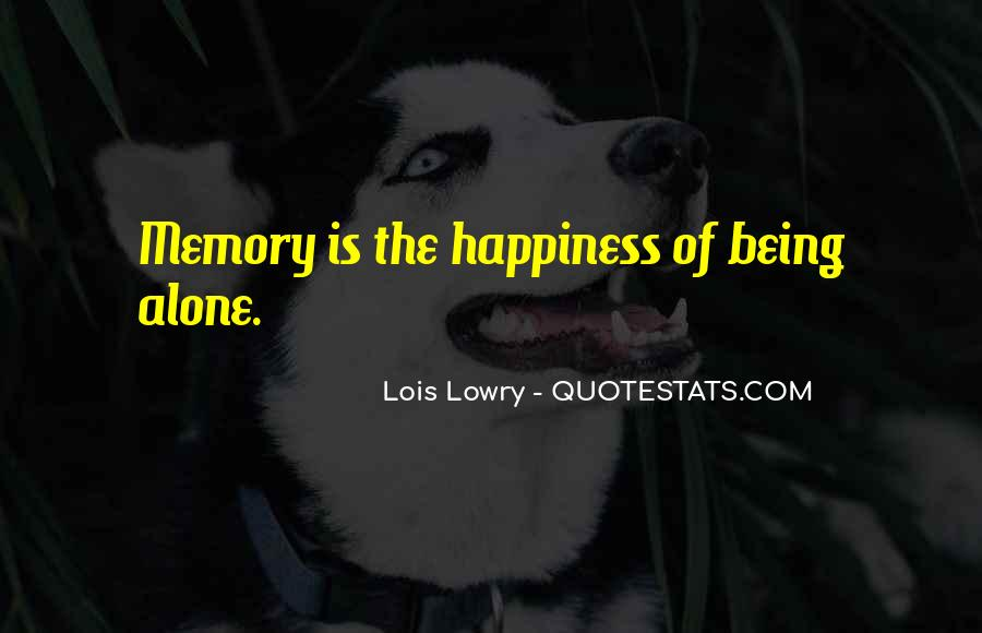 Quotes About Being Only A Memory #68372