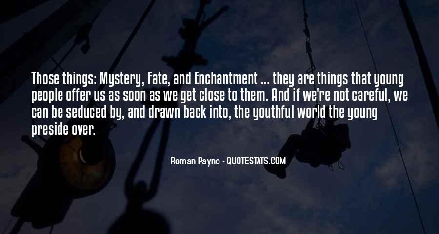 Roman Payne Wanderess Quotes #1000716