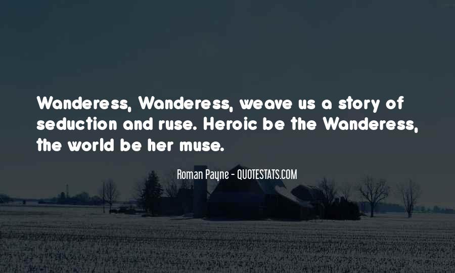 Roman Payne Wanderess Quotes #1696134