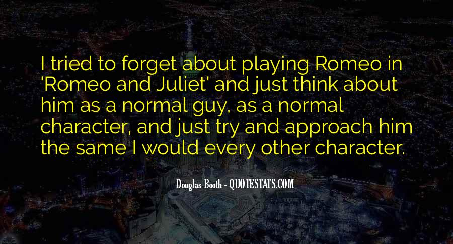 Romeo Juliet Character Quotes #222864