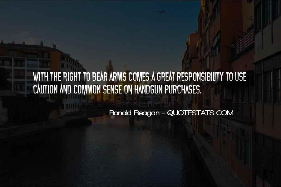 Ronald Reagan Great Quotes #1017517