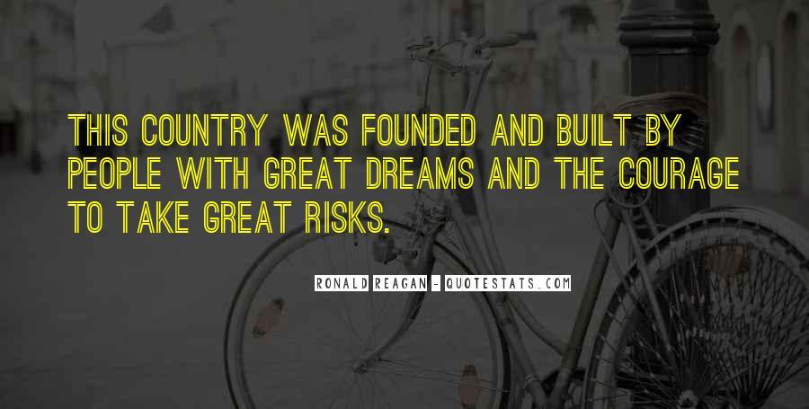 Ronald Reagan Great Quotes #1047942