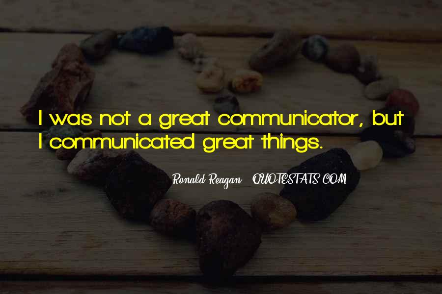 Ronald Reagan Great Quotes #1119862
