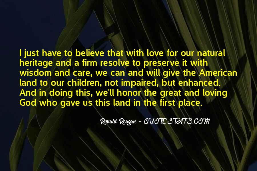 Ronald Reagan Great Quotes #1183372