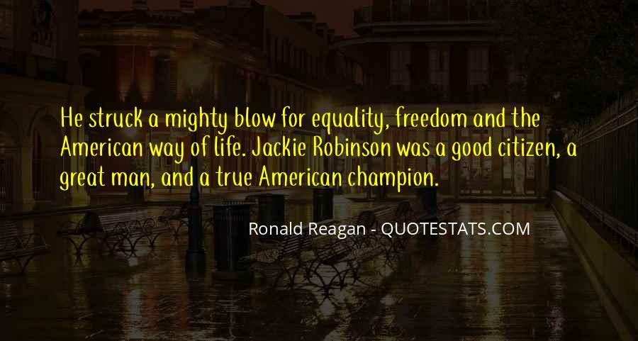 Ronald Reagan Great Quotes #1459086