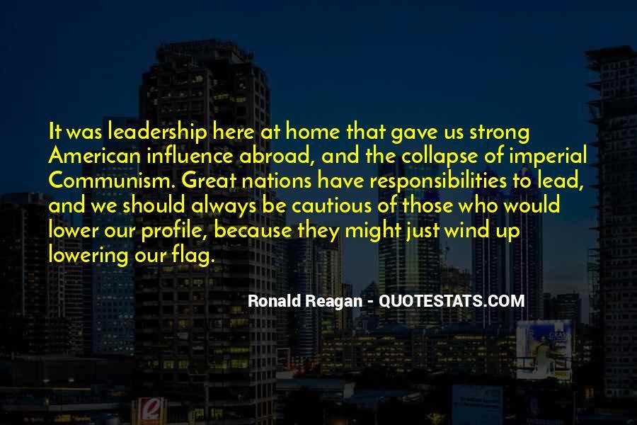 Ronald Reagan Great Quotes #1544344