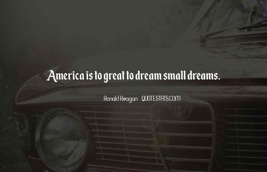 Ronald Reagan Great Quotes #157991