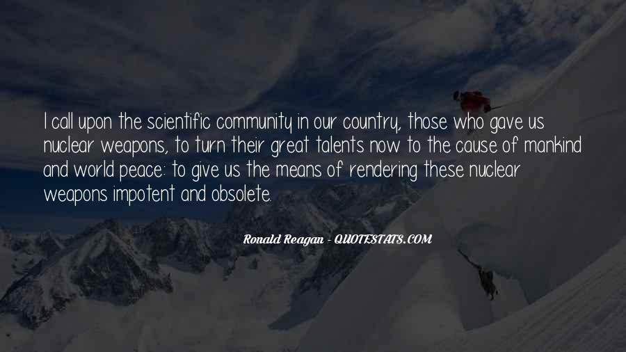 Ronald Reagan Great Quotes #1680967