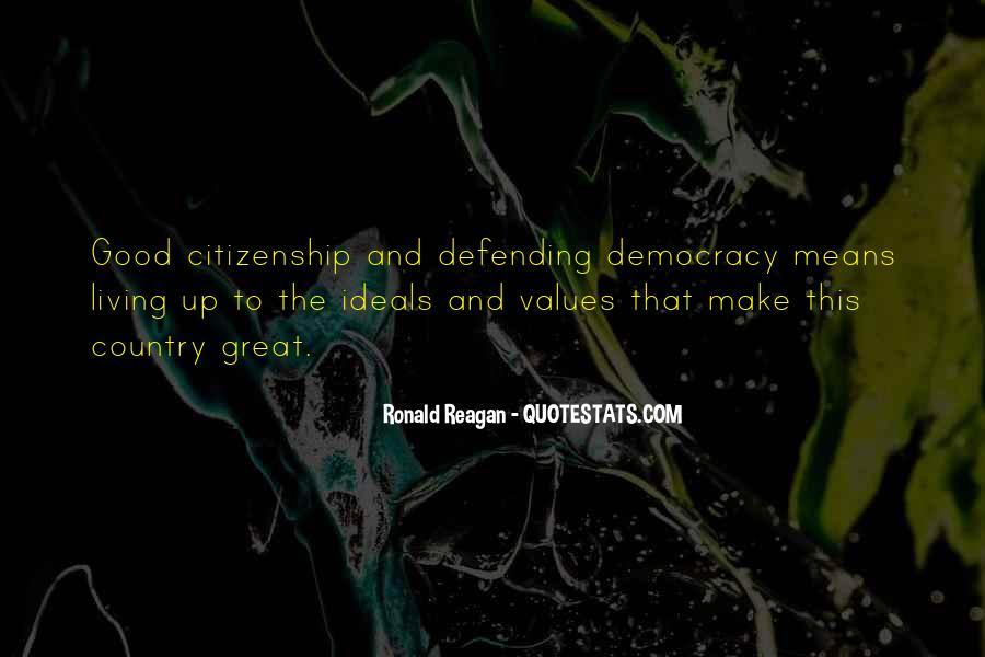 Ronald Reagan Great Quotes #680584