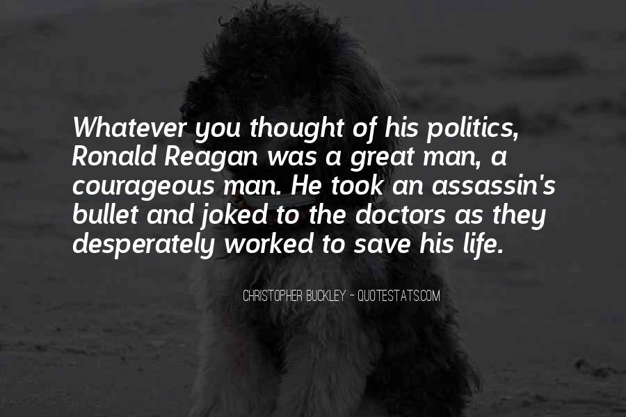 Ronald Reagan Great Quotes #710413