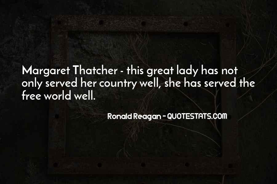 Ronald Reagan Great Quotes #935211