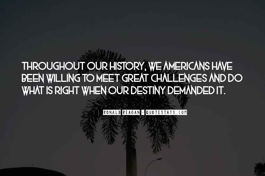 Ronald Reagan Great Quotes #985705