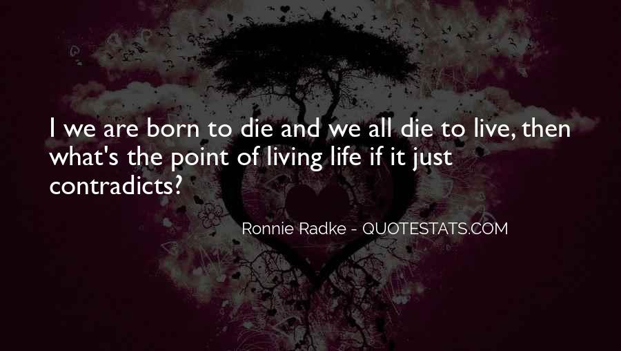 Ronnie Radke Life Quotes #1628628