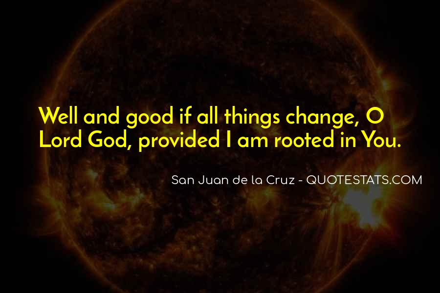Rooted In God Quotes #1303756