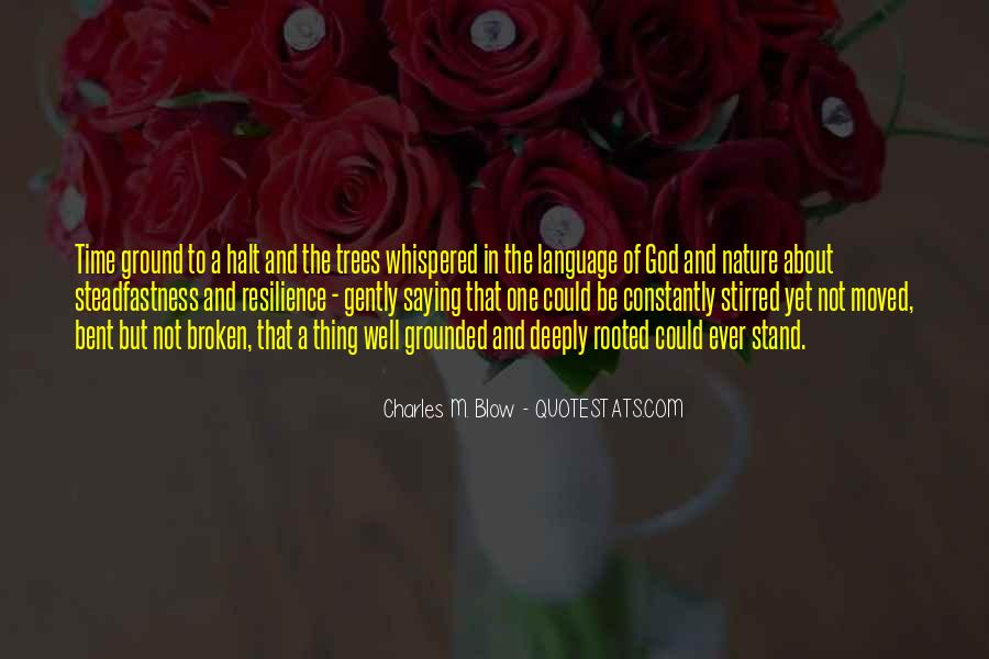 Rooted In God Quotes #1552740