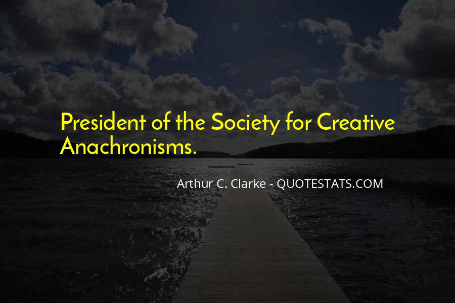 Quotes About Anachronisms #1587531