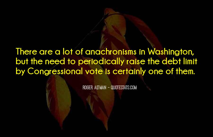Quotes About Anachronisms #396981