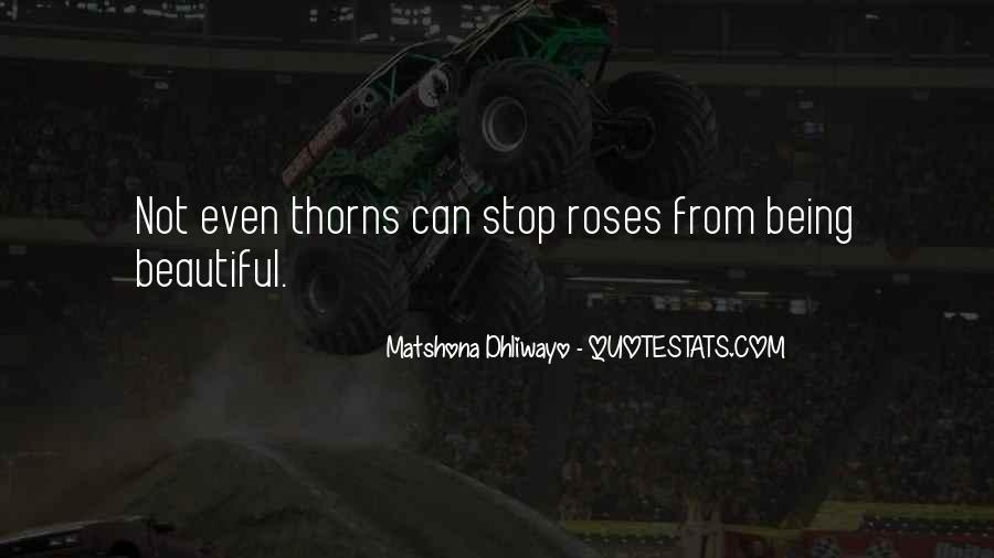 Roses Without Thorns Quotes #239026