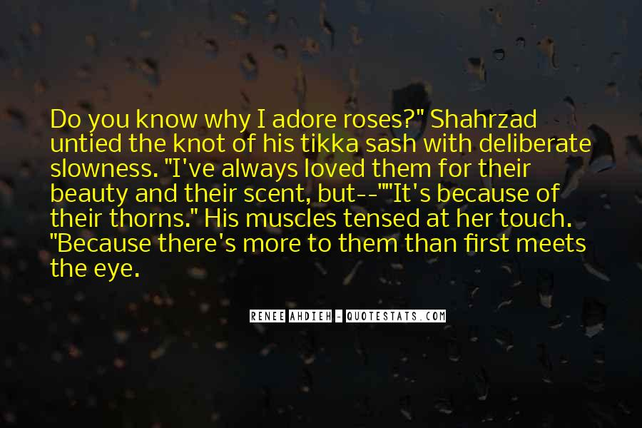 Roses Without Thorns Quotes #393955