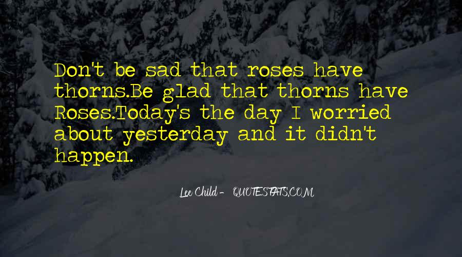 Roses Without Thorns Quotes #397237