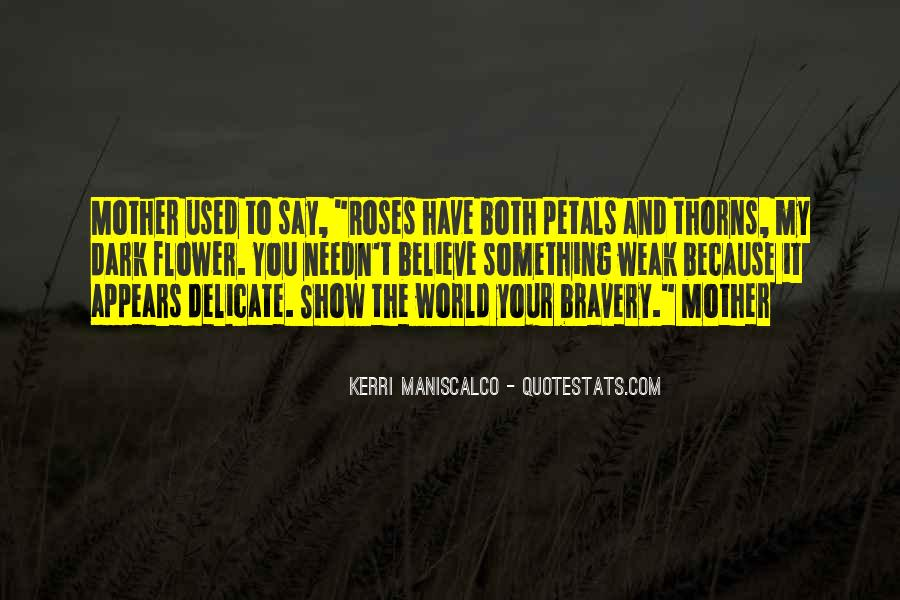 Roses Without Thorns Quotes #413827