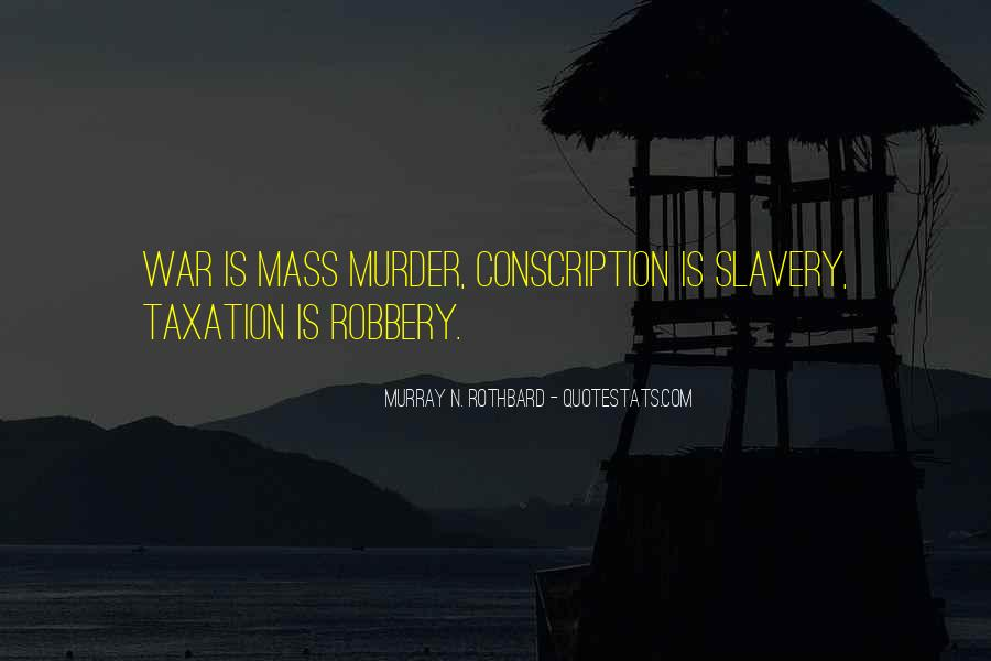 Rothbard Quotes #68217