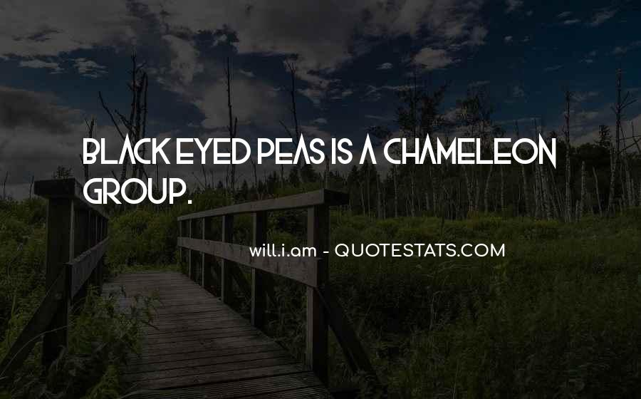 Quotes About Black Eyed Peas #1220138