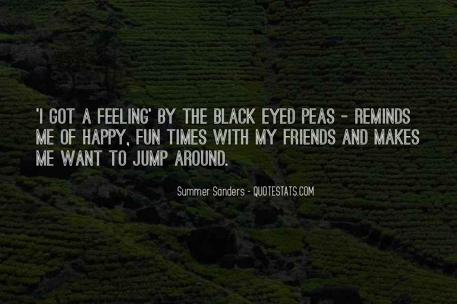 Quotes About Black Eyed Peas #161368
