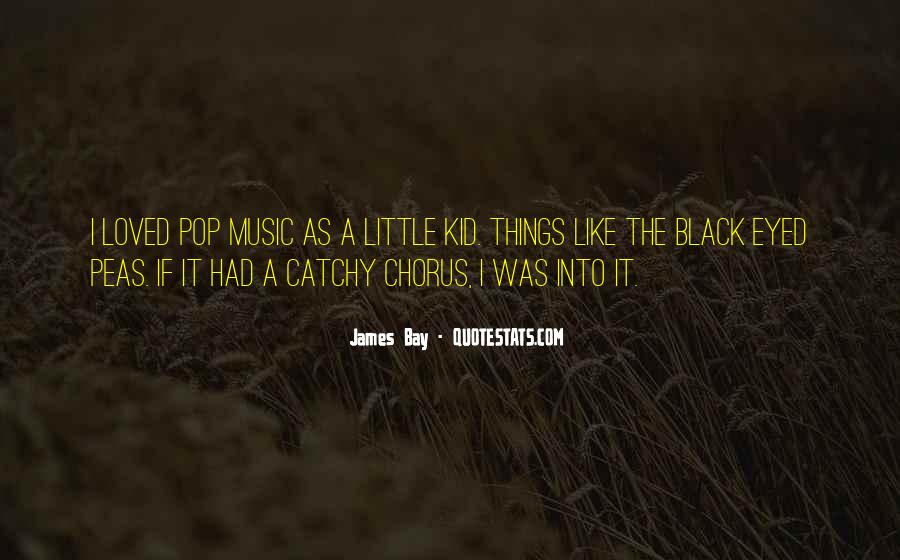 Quotes About Black Eyed Peas #714445