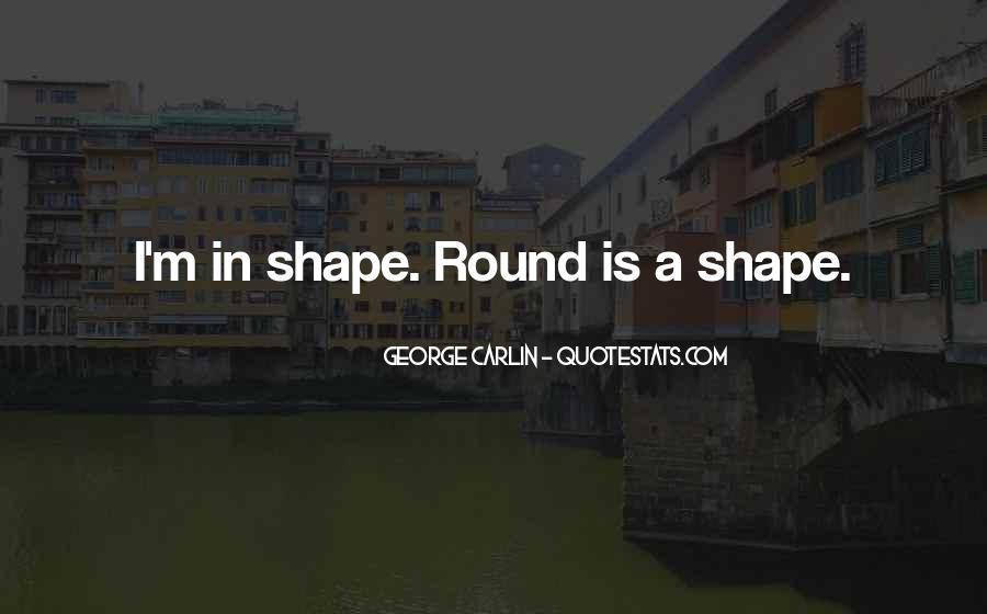 Round Shape Quotes #1410382