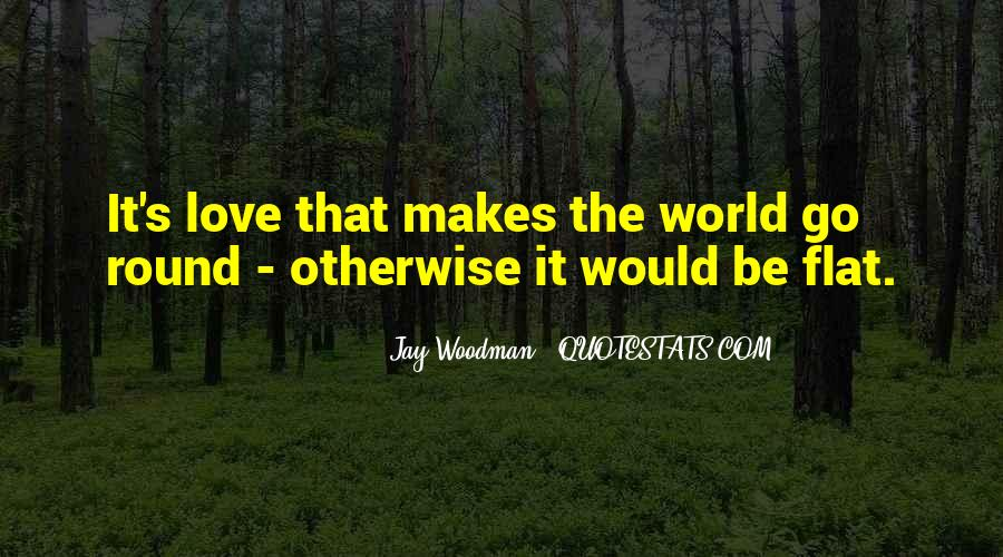 Round The World Quotes #218066