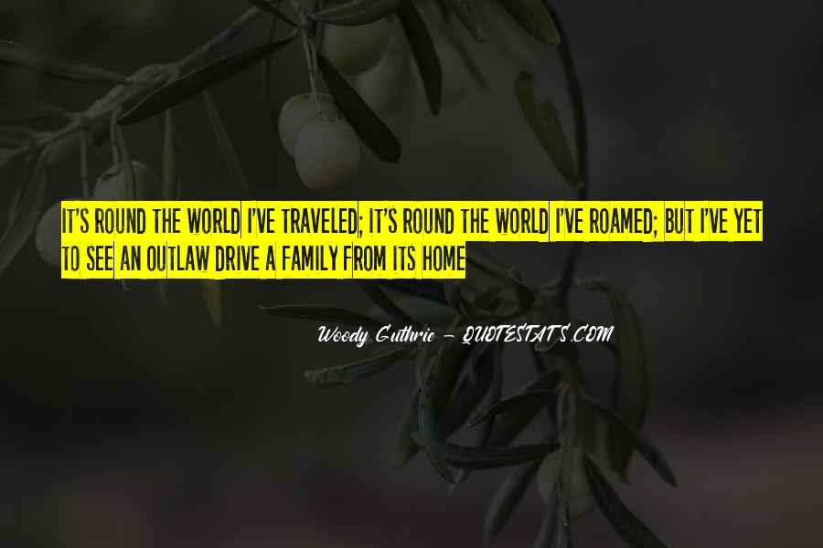 Round The World Quotes #504234