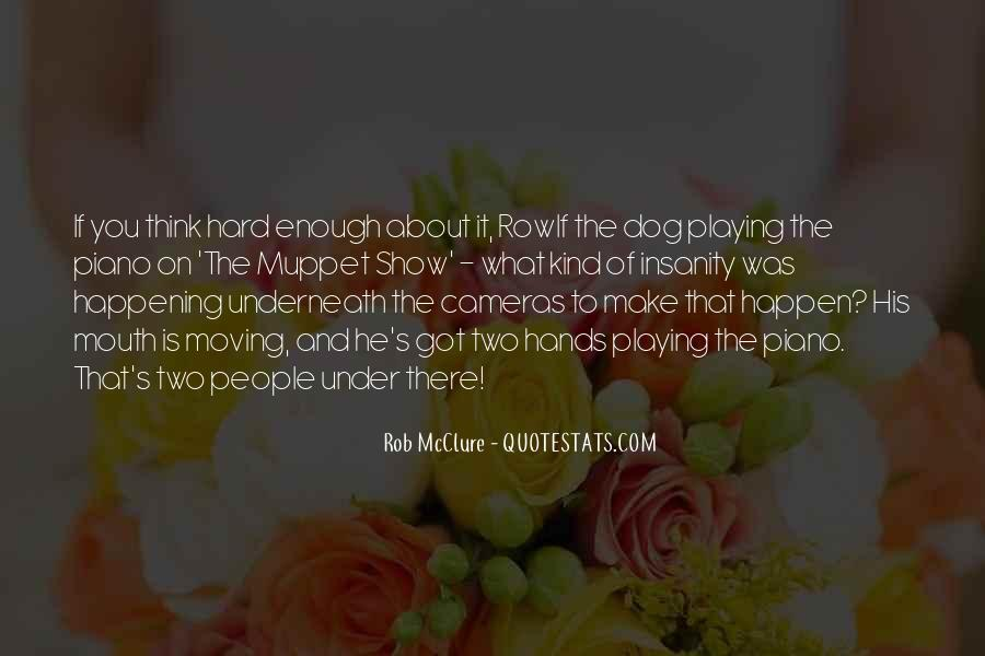 Rowlf The Dog Quotes #143213