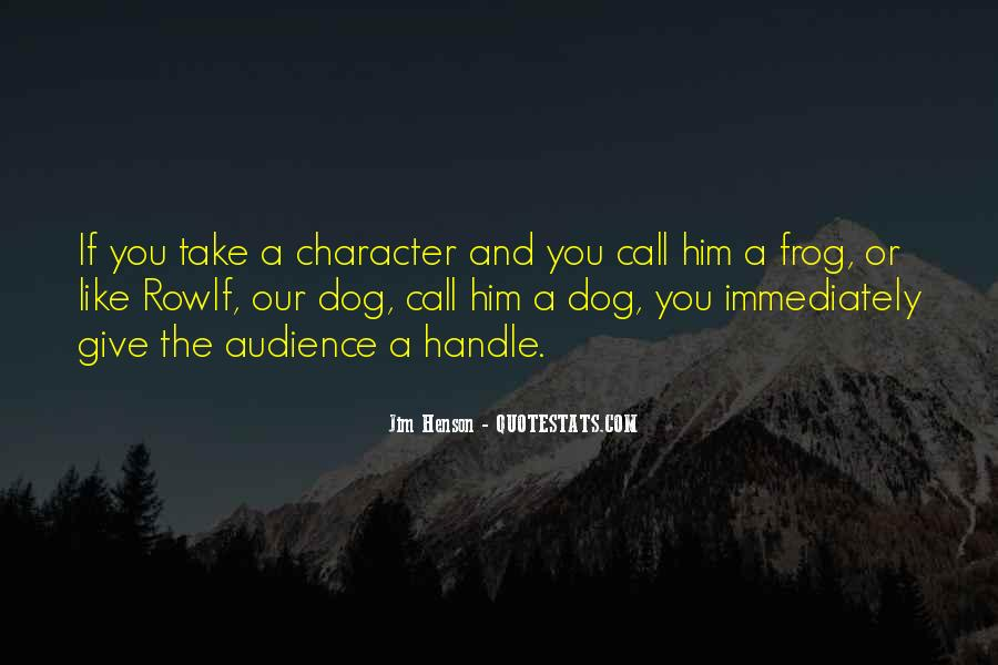 Rowlf The Dog Quotes #415596