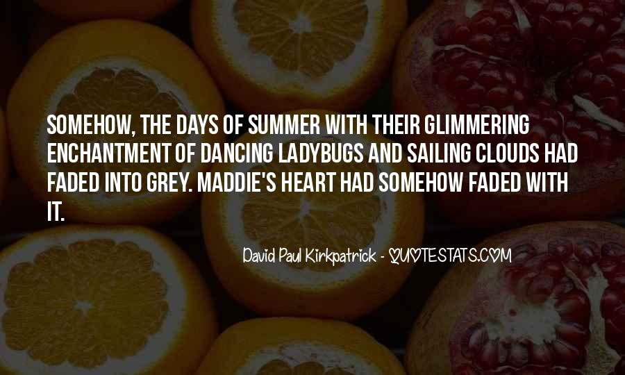 Quotes About Summertime Love #1439480