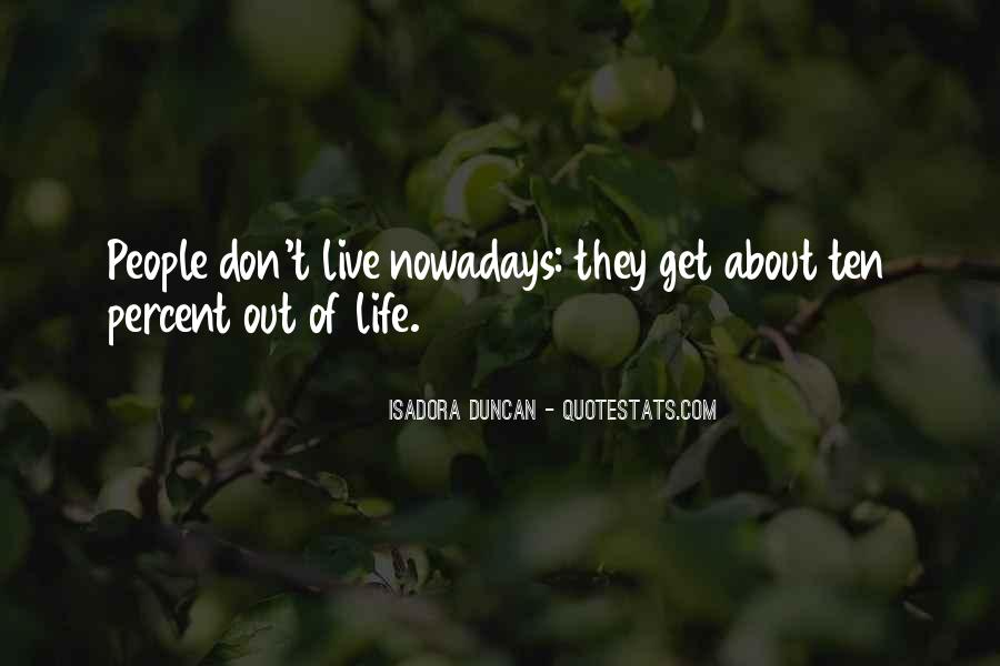 Quotes About Isadora Duncan #1390731