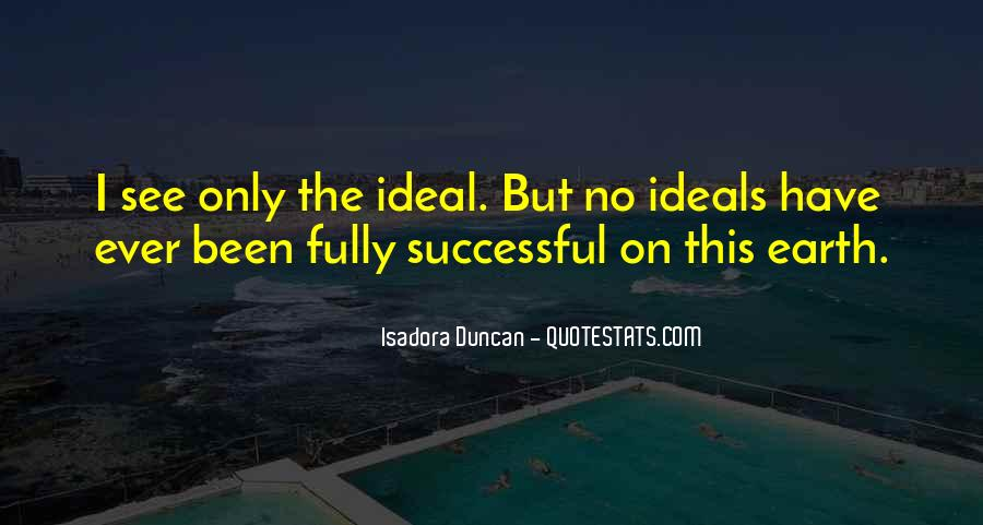 Quotes About Isadora Duncan #1415438