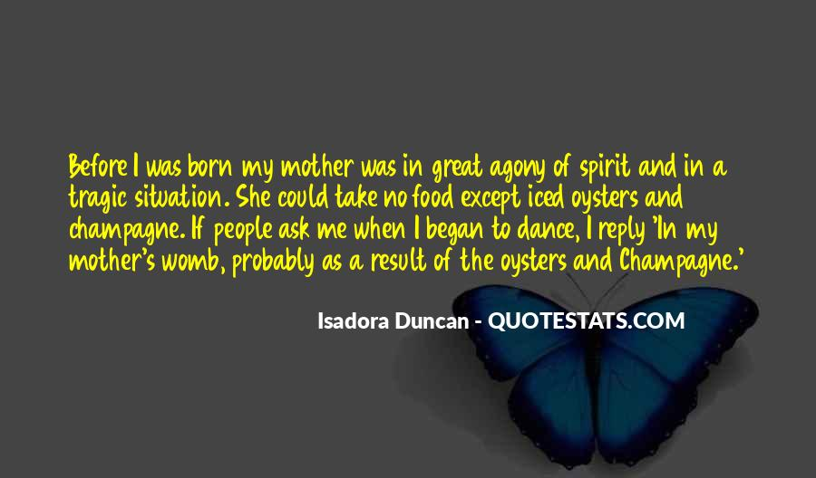 Quotes About Isadora Duncan #1488084