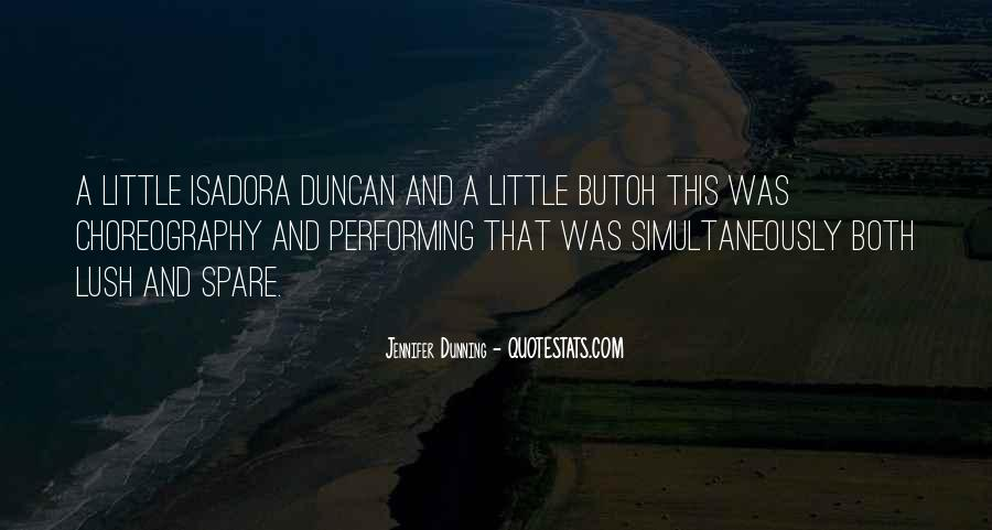 Quotes About Isadora Duncan #1529859
