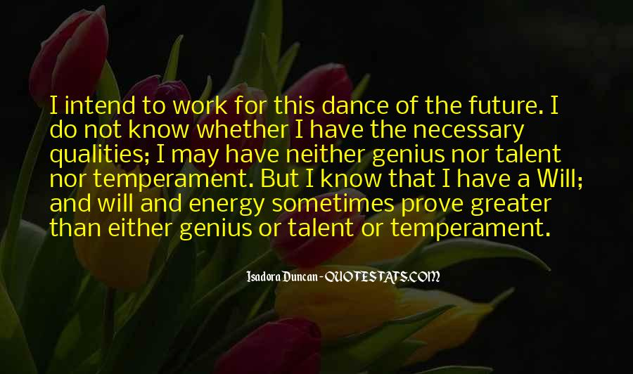 Quotes About Isadora Duncan #1594518