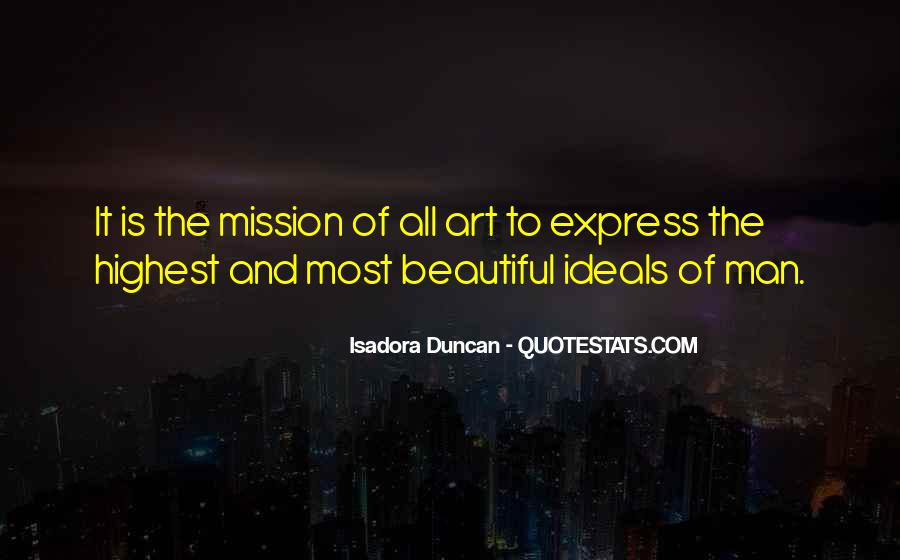 Quotes About Isadora Duncan #1633616