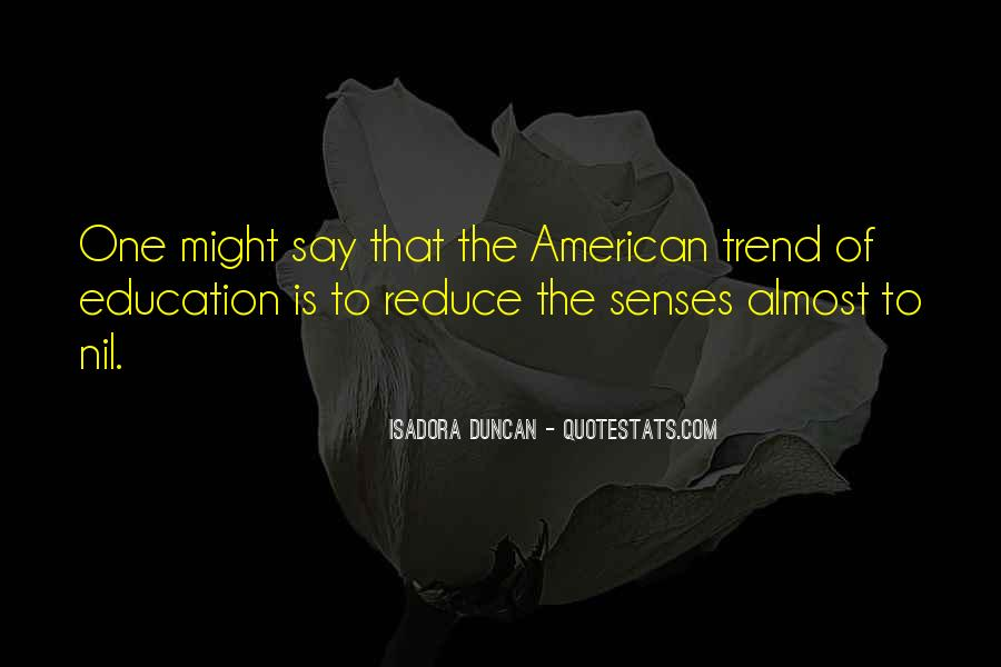 Quotes About Isadora Duncan #1868562