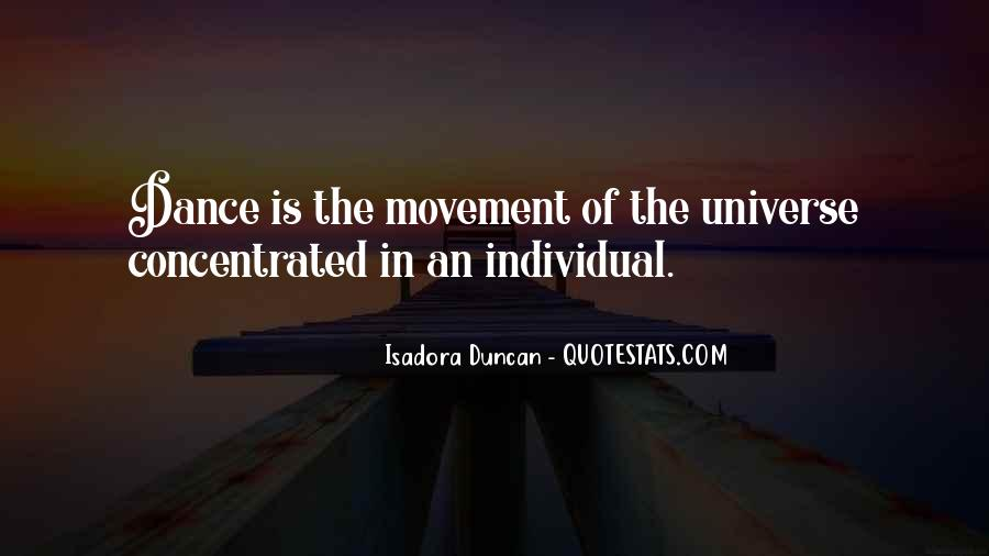 Quotes About Isadora Duncan #221703