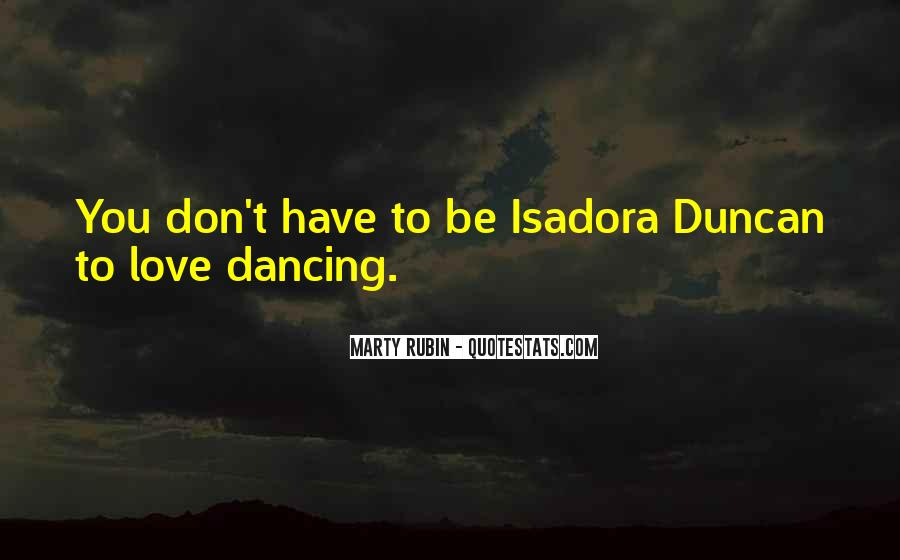 Quotes About Isadora Duncan #254384