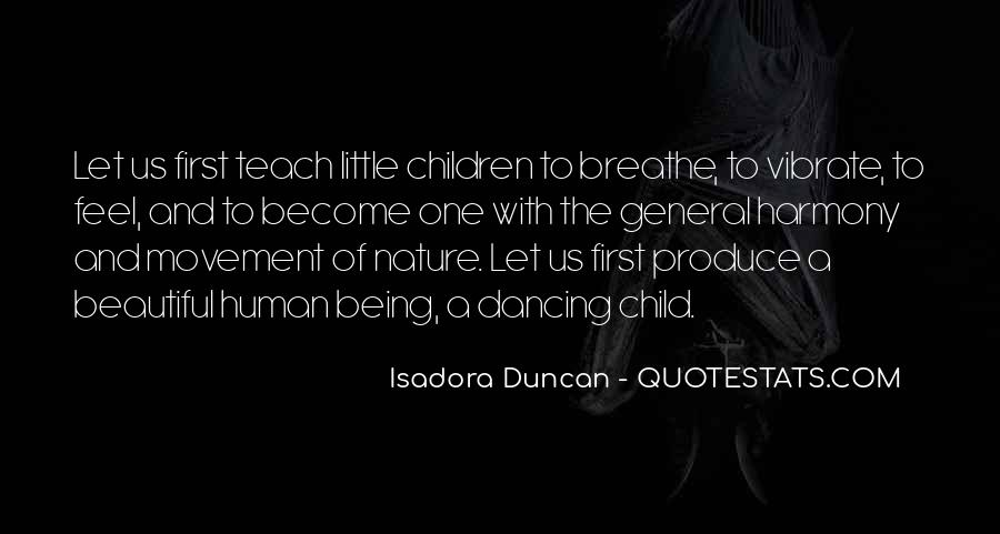 Quotes About Isadora Duncan #320573